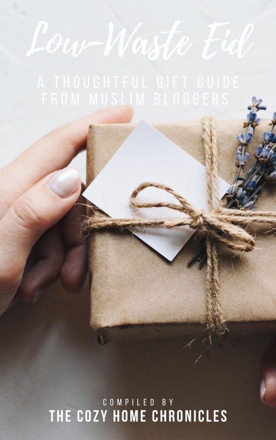 Low waste Eid gift guide